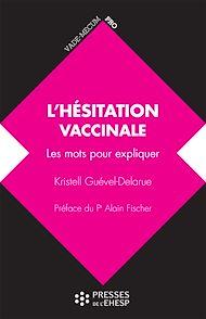 Téléchargez le livre :  L'hésitation vaccinale