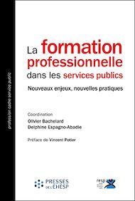 Téléchargez le livre :  La formation professionnelle dans les services publics