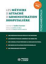 Download this eBook Les métiers d'attaché d'administration hospitalière