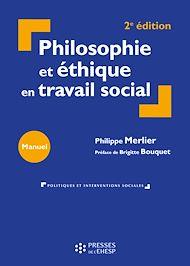 Téléchargez le livre :  Philosophie et ethique en travail social
