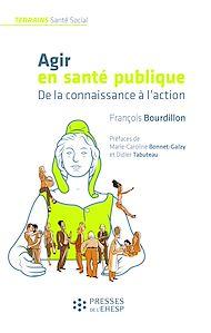 Téléchargez le livre :  Agir en santé publique