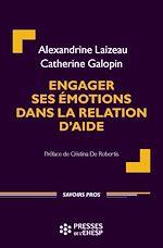 Download this eBook Engager ses émotions dans la relation d'aide