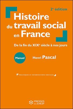 Téléchargez le livre :  Histoire du travail social en France