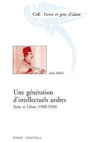 Téléchargez le livre :  Une génération d'intellectuels arabes