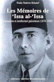 Téléchargez le livre :  Les Mémoires de 'Issa al-'Issa