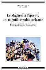 Download this eBook Le Maghreb à l'épreuve des migrations subsahariennes