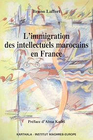 Téléchargez le livre :  L'immigration des intellectuels marocains en France