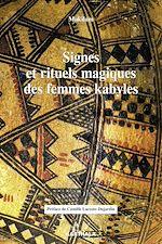 Téléchargez le livre :  Signes et rituels magiques des femmes kabyles