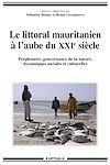 Télécharger le livre :  Le littoral mauritanien à l'aube du XXIe siècle