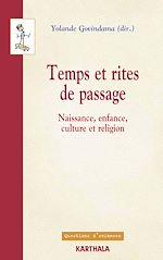 Download this eBook Temps et rites de passage - Naissance, enfance, culture et religion