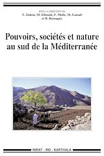 Download this eBook Pouvoirs, sociétés et nature au sud de la Méditerranée