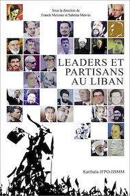 Téléchargez le livre :  Leaders et partisans au Liban