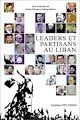 Télécharger le livre : Leaders et partisans au Liban