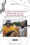 Télécharger le livre :  Peuple Saramaka contre Etat du Suriname - Combat pour la forêt et les droits de l'homme