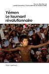 Télécharger le livre :  Yémen. Le tournant révolutionnaire