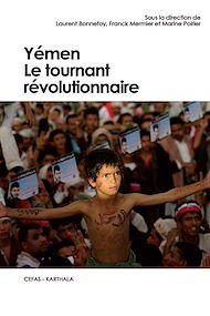 Téléchargez le livre :  Yémen. Le tournant révolutionnaire