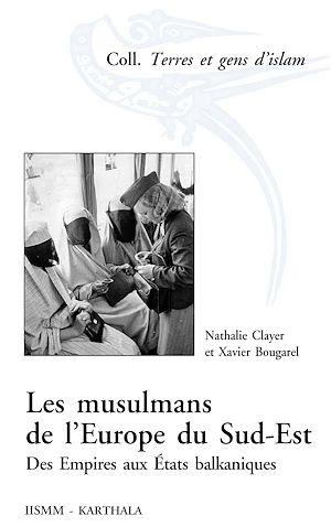 Téléchargez le livre :  Les musulmans de l'Europe du Sud-Est