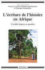 Download this eBook L'écriture de l'histoire en Afrique