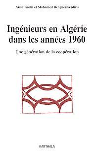 Téléchargez le livre :  Ingénieurs en Algérie dans les années 1960