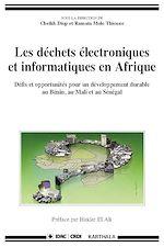 Download this eBook Les déchets électroniques et informatiques en Afrique