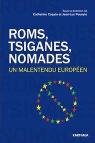 Téléchargez le livre :  Roms, Tsiganes, Nomades
