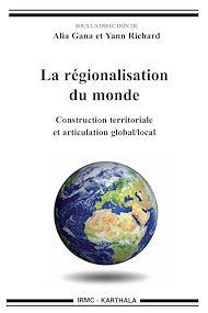 Téléchargez le livre :  La régionalisation du monde