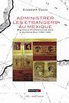Télécharger le livre :  Administrer les étrangers