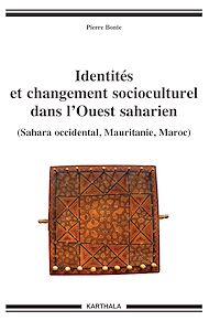 Téléchargez le livre :  Identités et changement socioculturel dans l'Ouest saharien