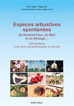 Download this eBook Espèces arbustives spontanées du Burkina-Faso, du Mali et du Sénégal