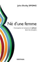 Download this eBook Né d'une femme. Conception et naissance de Jésus dans les évangiles