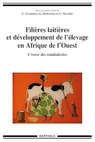 Téléchargez le livre :  Filières laitières et développement de l'élevage en Afrique de l'Ouest - L'essor des minilaiteries