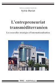 Téléchargez le livre :  L'entrepreneuriat transméditerranéen