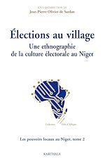 Téléchargez le livre :  Élections au village - Une ethnographie de la culture électorale au Niger