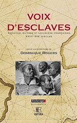 Téléchargez le livre :  Voix d'esclaves