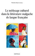 Download this eBook Le métissage culturel dans la littérature malgache de langue française