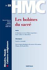 Download this eBook Histoire, Monde et Cultures religieuses N°33 : Les bobines du sacré