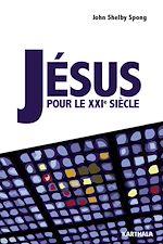 Download this eBook Jésus pour le XXIe siècle