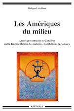 Download this eBook Les Amériques du milieu