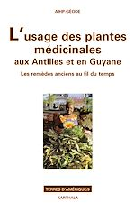 Download this eBook L'usage des plantes médicinales aux Antilles et en Guyane