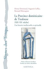 Download this eBook La Province dominicaine de Toulouse (XIXe-XXe siècles)