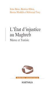 Téléchargez le livre :  L'État d'injustice au Maghreb