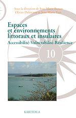 Download this eBook Espaces et environnements littoraux et insulaires. Accessibilité-Vulnérabilité-Résilience