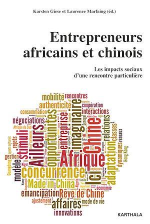 Téléchargez le livre :  Entrepreneurs africains et chinois. Les impacts sociaux d'une rencontre particulière
