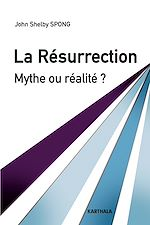 Download this eBook La Résurrection. Mythe ou réalité ?
