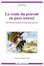 Download this eBook La route du pouvoir en pays seereer