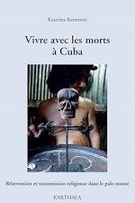 Download this eBook Vivre avec les morts à Cuba