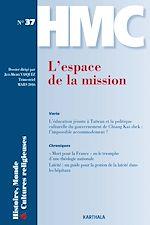 Download this eBook Histoire, Monde et Cultures religieuses N°37 :  L'espace de la mission