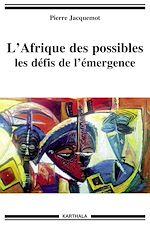 Téléchargez le livre :  L'Afrique des possibles