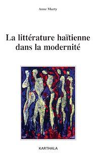 Téléchargez le livre :  La littérature haïtienne dans la modernité