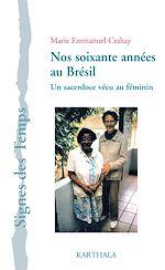 Download this eBook Nos soixante années au Brésil